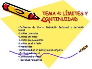 TEMA 4: LÍMITES Y CONTINUIDAD