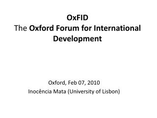 OxFID The  Oxford Forum for International Development