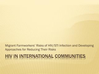 HIV in International Communities