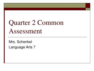 Quarter 2 Common Assessment