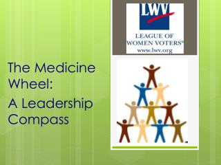 The Medicine Wheel:  A Leadership Compass