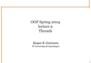 OOP Spring 2004 lecture 9 Threads