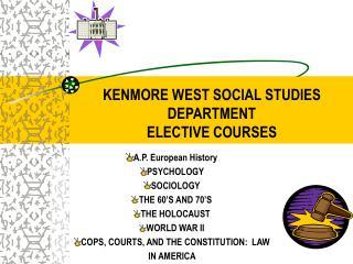 KENMORE WEST SOCIAL STUDIES DEPARTMENT ELECTIVE COURSES