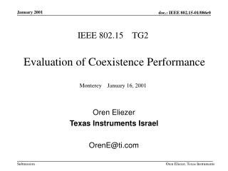 IEEE 802.15    TG2 Evaluation  of  Coexistence Performance  Monterey    January 16, 2001