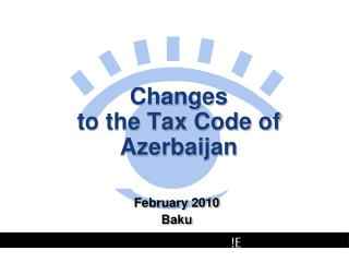 Changes  to the Tax Code of Azerbaijan
