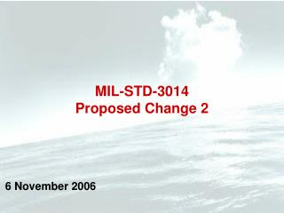 MIL-STD-3014 Proposed Change 2