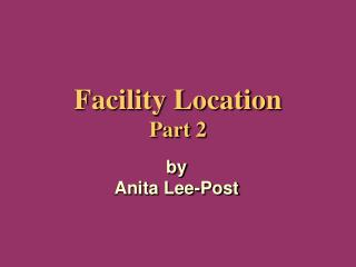 Facility Location Part 2