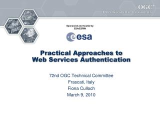 Practical Approaches to Web Services Authentication