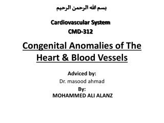 Congenital Anomalies of The Heart & Blood Vessels
