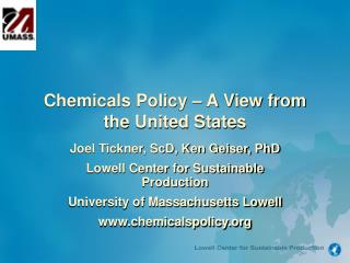 Chemicals Policy – A View from the United States