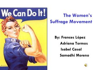 The Women's Suffrage Movement