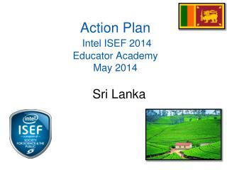 Action Plan Intel  ISEF 2014 Educator Academy May 2014