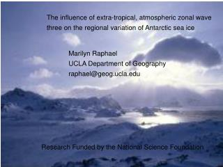 The influence of extra-tropical, atmospheric zonal wave