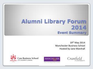 Alumni Library Forum 2014 Event Summary
