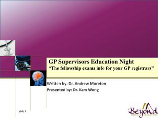 "GP Supervisors Education Night ""The fellowship exams info for your GP registrars"""