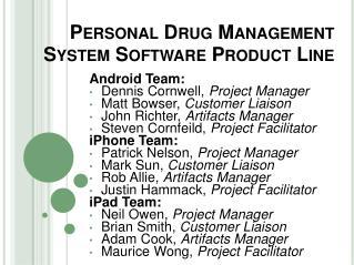 Personal Drug Management System Software Product Line