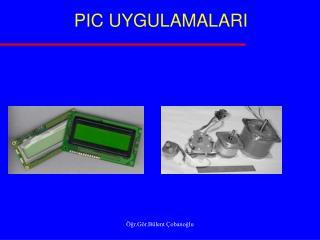 PIC UYGULAMALARI