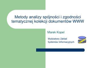 Metody analizy spójności i zgodności tematycznej kolekcji dokumentów WWW
