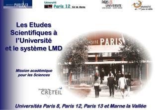Les Etudes Scientifiques à l'Université  et le système LMD