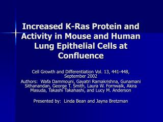Increased K-Ras Protein and Activity in Mouse and Human Lung Epithelial Cells at Confluence