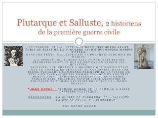 Plutarque et  Salluste,  2 historiens de la première guerre civile