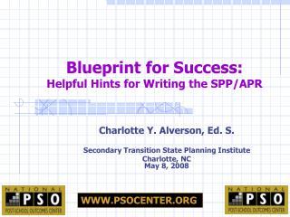 Blueprint for Success:  Helpful Hints for Writing the SPP/APR