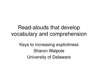Read-alouds that develop vocabulary and comprehension