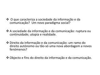 O  que caracteriza a sociedade da informa��o e da comunica��o?  Um novo paradigma social?