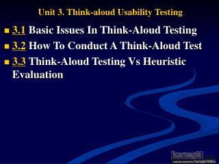 Unit 3. Think-aloud Usability Testing