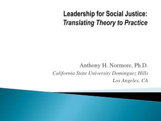 Leadership for Social Justice: Translating Theory to Practice