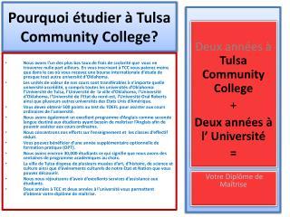 Pourquoi étudier à Tulsa Community  College ?