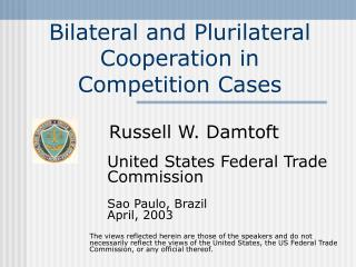 Bilateral and Plurilateral Cooperation in Competition Cases
