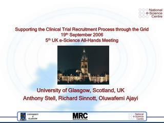 University of Glasgow, Scotland, UK Anthony Stell, Richard Sinnott, Oluwafemi Ajayi
