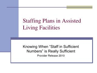Staffing Plans in Assisted Living Facilities