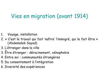 Vies en migration (avant 1914)