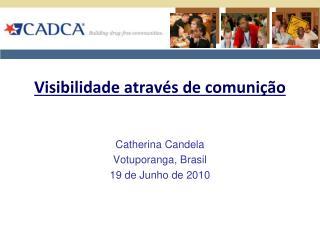 Visibilidade através de comunição