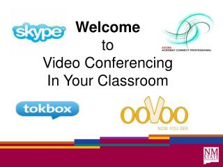Welcome to Video Conferencing In Your Classroom