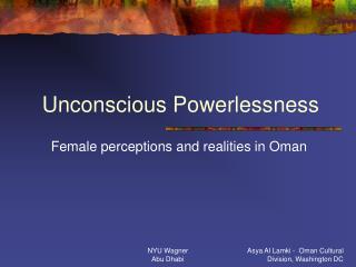 Unconscious Powerlessness