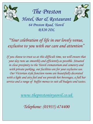 The Preston Hotel, Bar & Restaurant 64 Preston Road, Yeovil  BA20 2DL