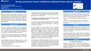 Nursing and Human Factors  Collaboration Optimized Power Injection Indicator