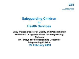 Safeguarding Children  in  Health Services