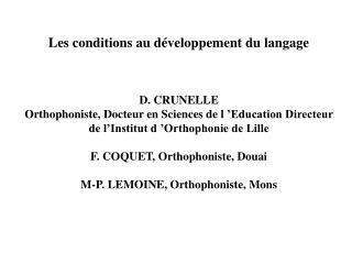 Les conditions au développement du langage D. CRUNELLE