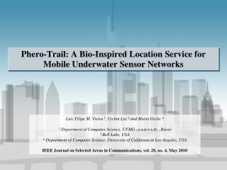Phero-Trail: A Bio-Inspired Location Service for Mobile Underwater Sensor Networks