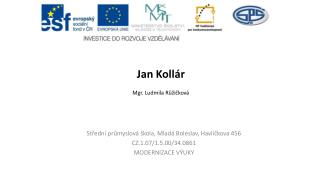Jan Kollár Mgr. Ludmila Růžičková