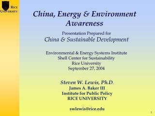 China, Energy & Environment  Awareness