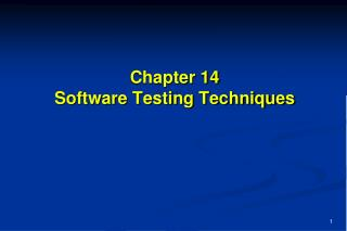 Chapter 14 Software Testing Techniques