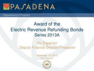 Award of the Electric Revenue Refunding Bonds Series 2013A