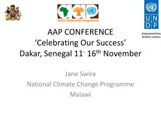 AAP CONFERENCE 'Celebrating Our Success' Dakar, Senegal 11 -  16 th  November