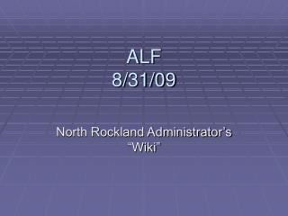ALF 8/31/09