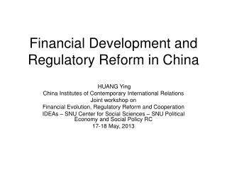 Financial Development and Regulatory Reform in China
